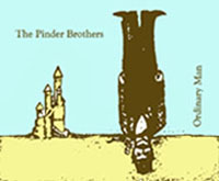 Pinder Brothers- Ordinary Man CD