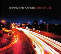 Pinder Brothers- Speeding Cars CD